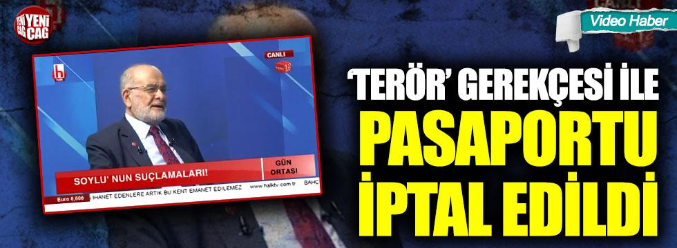 Karamollaoğlu'nun pasaportu iptal edildi