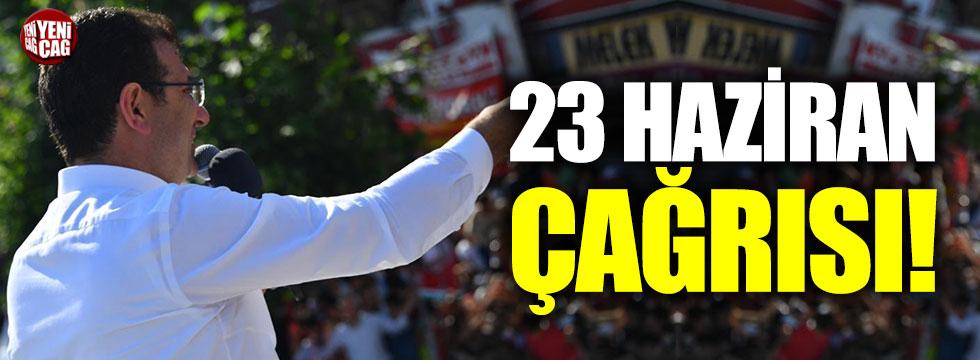 İmamoğlu'ndan 23 Haziran çağrısı