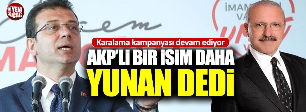 AKP'li yönetici İmamoğlu'na 'Yunan evladı' dedi