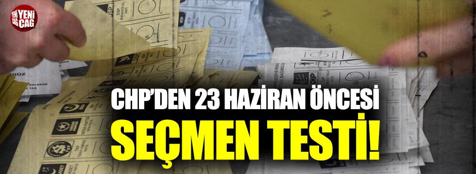 CHP'den 23 Haziran öncesi seçmen testi