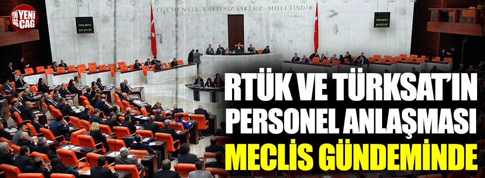 RTÜK'ün TÜRKSAT ile yaptığı anlaşma Meclis gündeminde