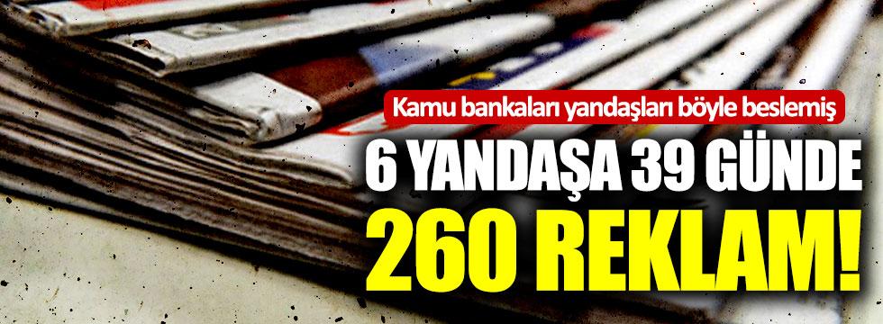 Kamu bankaları, hükümete yakın medyayı böyle beslemiş!