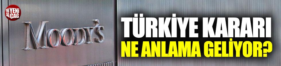 Moody's'in Türkiye kararı ne anlama geliyor?