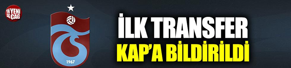 Trabzonspor ilk transferini KAP'a bildirdi!