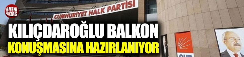 Kılıçdaroğlu balkon konuşmasına hazırlanıyor!