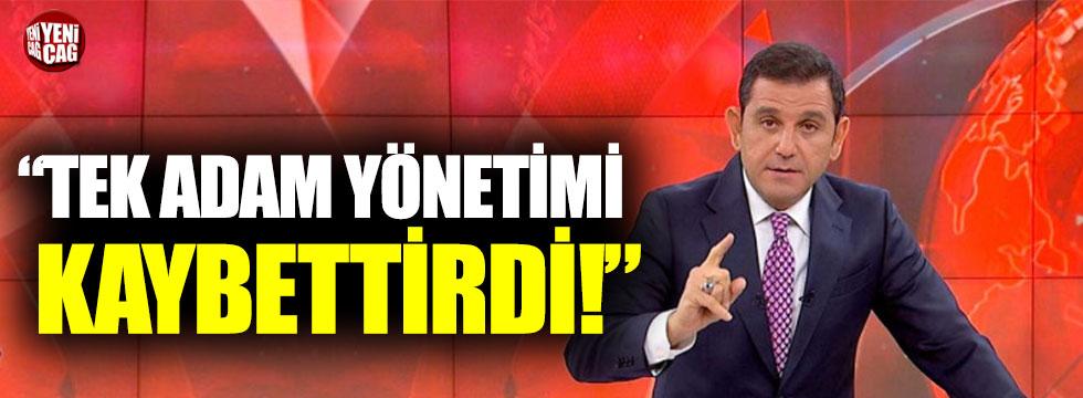 """Fatih Portakal: """"Tek adam yönetimi kaybettirdi"""""""