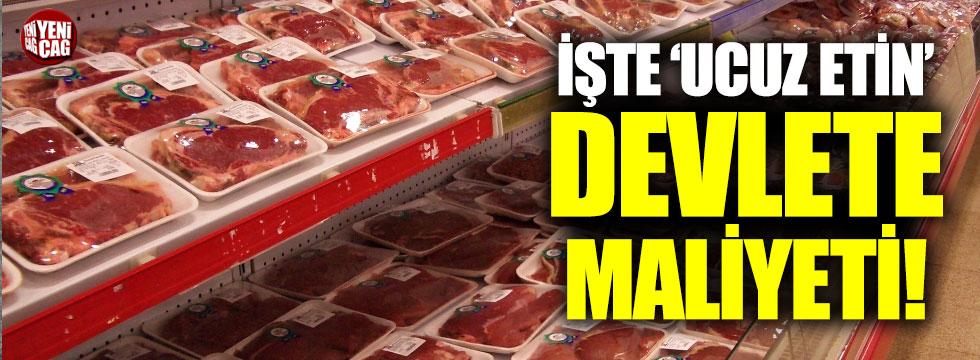 Ucuz etin zararı 491 milyon TL