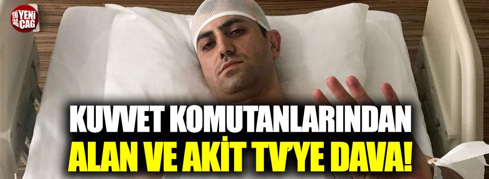 Kuvvet Komutanlarından Murat Alan ve Akit TV'ye dava!