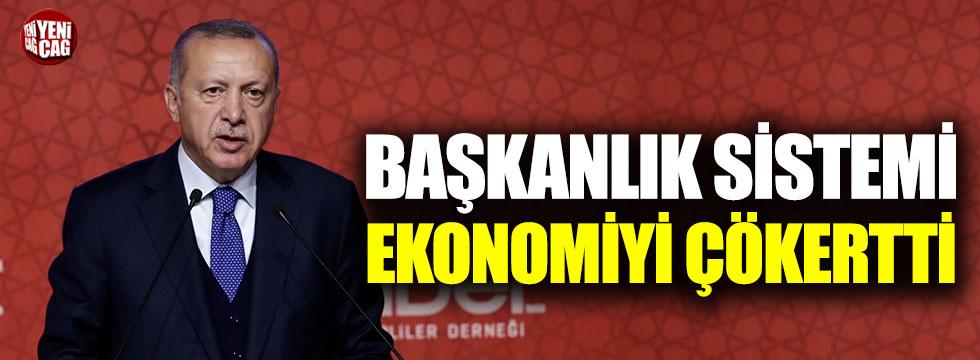 Başkanlık sistemi ekonomiyi çökertti