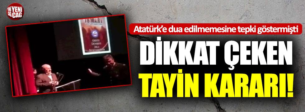 Atatürk'e dua edilmediği için tepki gösreren Albay'a tayin kararı