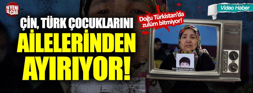 Çin Türk çocuklarını ailelerinden ayırıyor