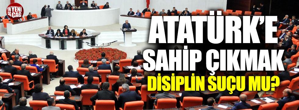 Atatürk'e sahip çıkmak disiplin suçu mu?
