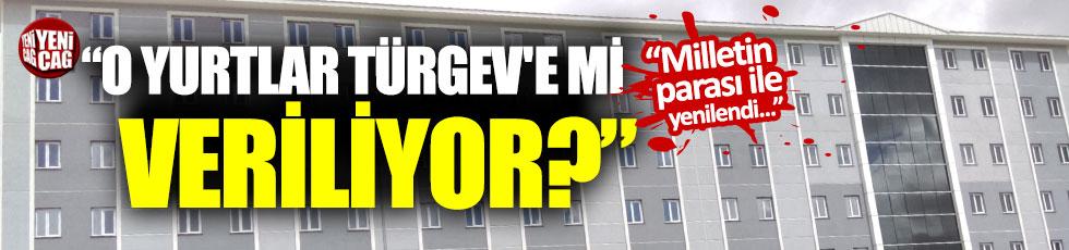 """""""KHK ile kapatılan yurtlar TÜRGEV'e mi veriliyor?"""""""