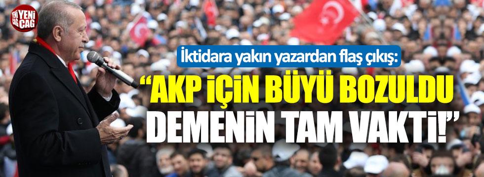 """Yeni Şafak yazarı: """"AKP için büyü bozuldu demenin tam vakti"""""""