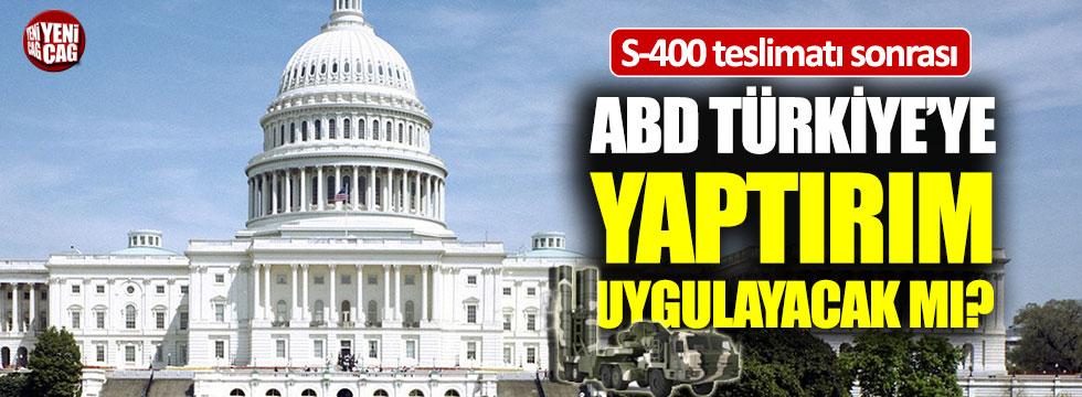 ABD Türkiye'ye yaptırım uygulayacak mı?