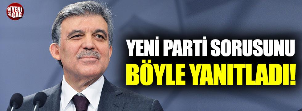 Abdullah Gül'den yeni parti sorusuna dikkat çeken yanıt