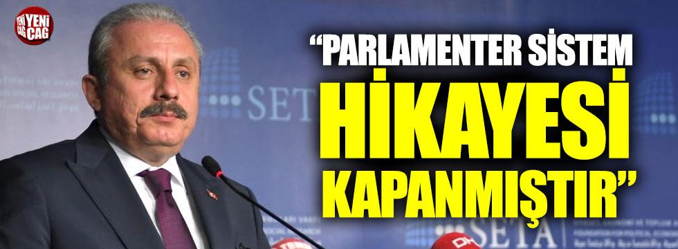 """""""Parlamenter sistem hikayesi kapanmıştır"""""""