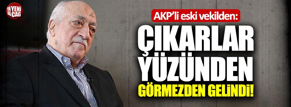 """AKP'li eski vekil Ocaktan: """"FETÖ, çıkarlar yüzünden görmezden gelindi"""""""