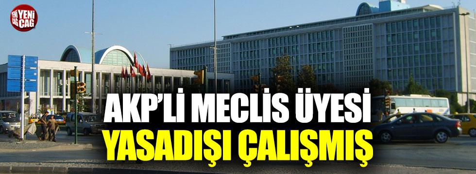 İBB'de AKP'li meclis üyesi yasadışı çalışmış