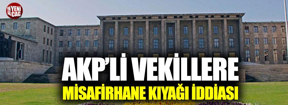 Kamu misafirhaneleri AKP'lilere tahsis edildi iddiası