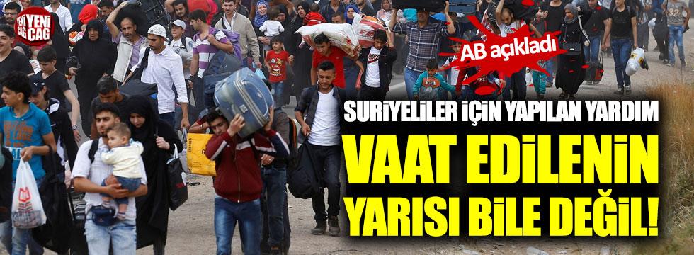 AB açıkladı! Suriyeliler için Türkiye'ye yapılan yardım vaat edilenin yarısı bile değil!