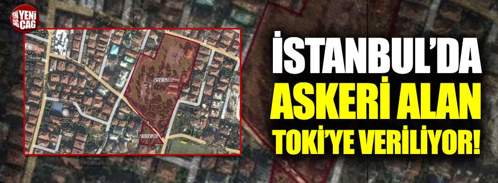 İstanbul'da askeri alan imara açılıyor