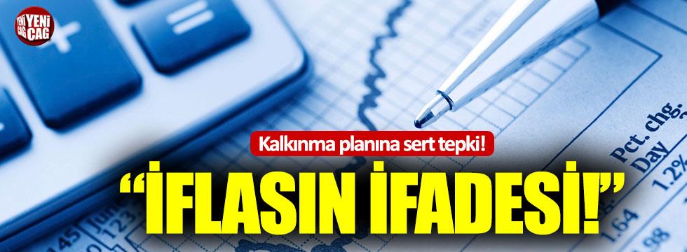 """CHP'den kalkınma planına tepki: """"İflasın ifadesi"""