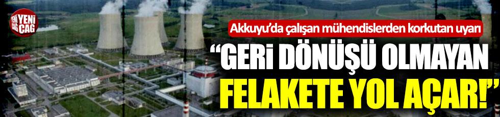 Akkuyu Nükleer Santrali'nde çalışan mühendislerden korkutan uyarı!