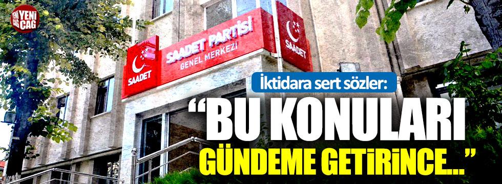 """Saadet'ten AKP'ye: """"Çok uzağa gitmeyin, aynaya bakın"""""""