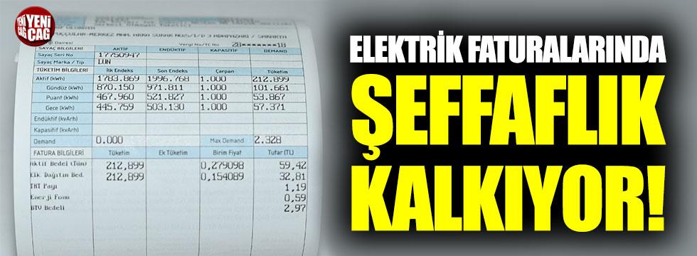 Elektrik faturalarında şeffaflık kalkıyor!