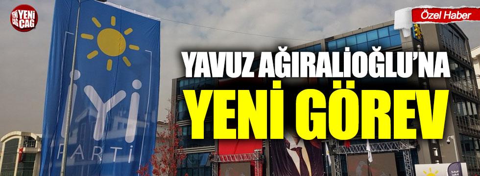 Yavuz Ağıralioğlu'na İYİ Parti'de yeni görev