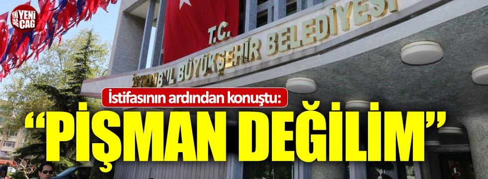 """Yetkin istifasının ardından konuştu: """"Pişman değilim"""""""