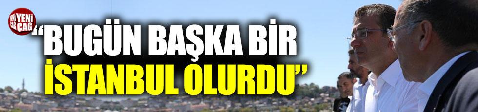 """İmamoğlu, """"Bugün başka bir İstanbul olurdu"""""""