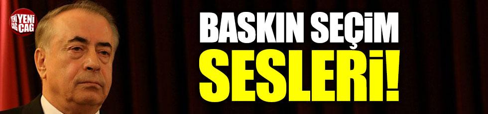 Galatasaray'da baskın seçim sesleri!