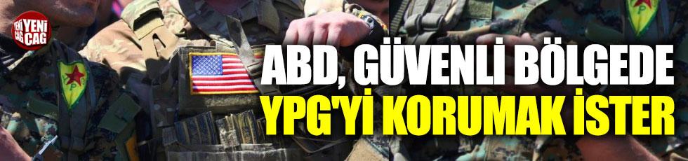 ABD, güvenli bölgede YPG'yi korumak ister