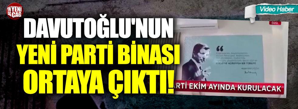 Davutoğlu'nun yeni parti binası ortaya çıktı