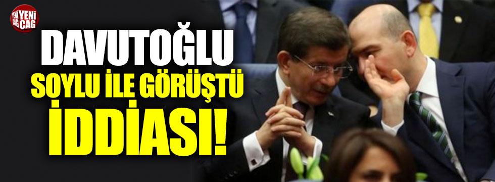 Davutoğlu ile Soylu görüştü iddiası