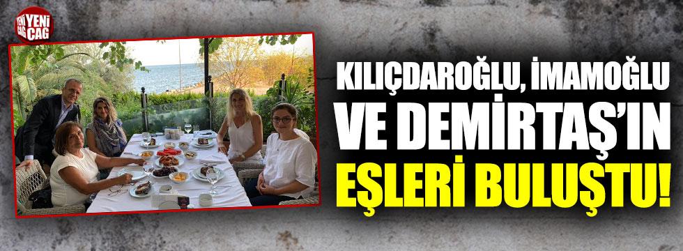 Kılıçdaroğlu, İmamoğlu ve Demirtaş'ın eşleri buluştu
