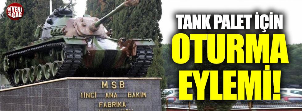Tank Palet Fabrikası için eylem kararı