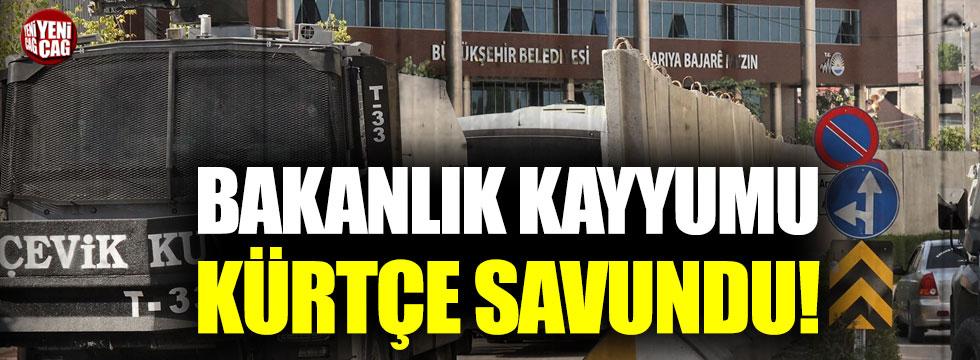 İçişleri Bakanlığı, kayyumu Kürtçe savundu!