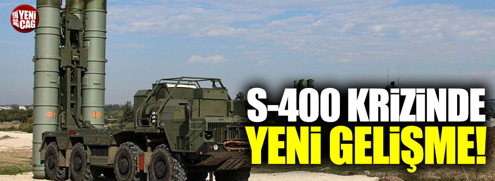 S-400 krizinde yeni gelişme: Teklif resmen geri çekildi