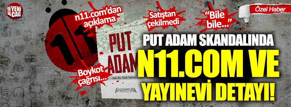 Put Adam skandalında n11.com ve yayınevi detayı