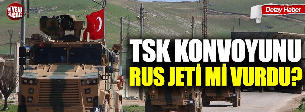 TSK konvoyunu Rus jeti mi vurdu?