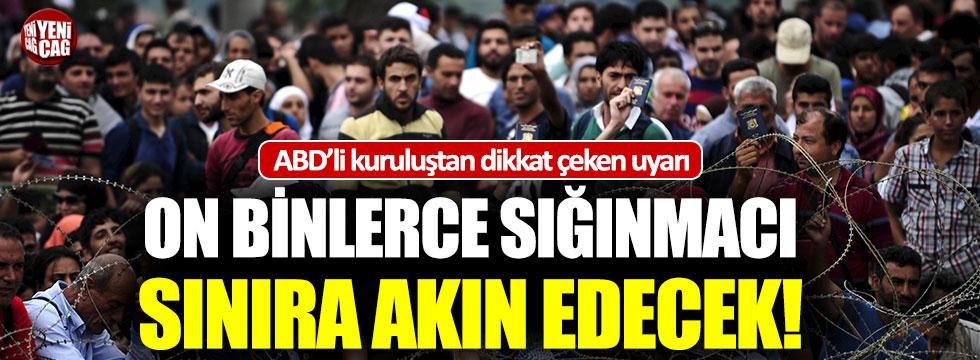 ABD'li kuruluştan Türkiye'ye sığınmacı uyarısı