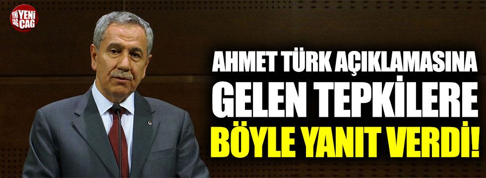 Bülent Arınç'tan Ahmet Türk açıklamasına gelen tepkilere yanıt!