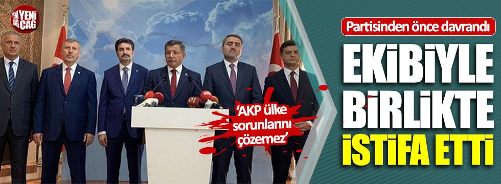 Ahmet Davutoğlu ekibiyle birlikte AKP'den istifa etti