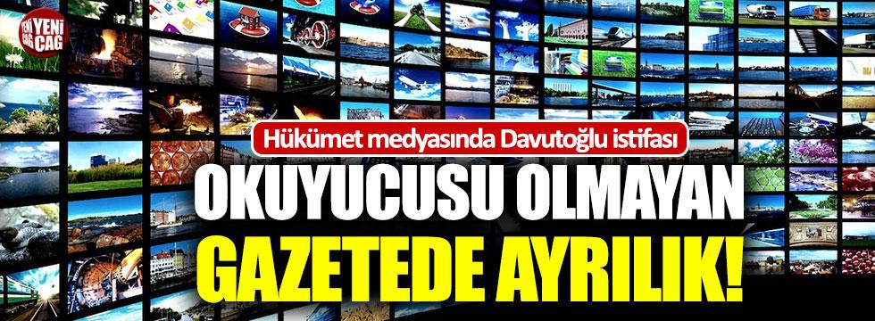Hükümet medyasında Davutoğlu istifası