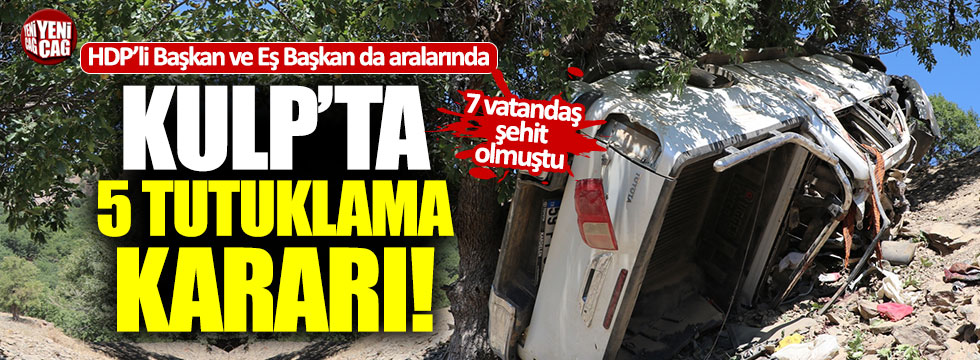 Kulp'daki hain pusuda gözaltına alınan 5 HDP'li tutuklandı
