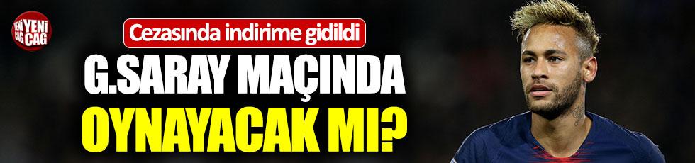 Neymar Galatasaray maçında oynayacak mı?