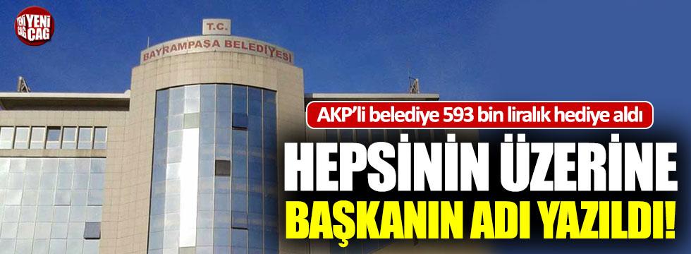 AKP'li belediye başkanı 593 bin TL'lik hediyelere adını yazdırdı!